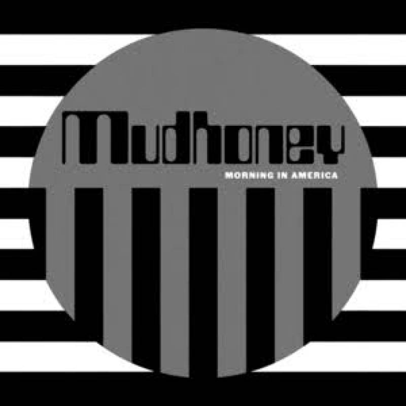 mudhoney morning in america