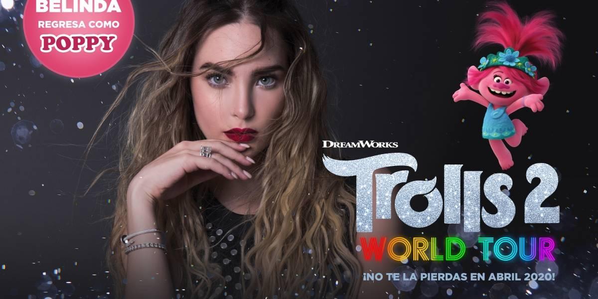 Belinda luchará por la unión, diversidad y aceptación en Trolls 2: Gira Mundial