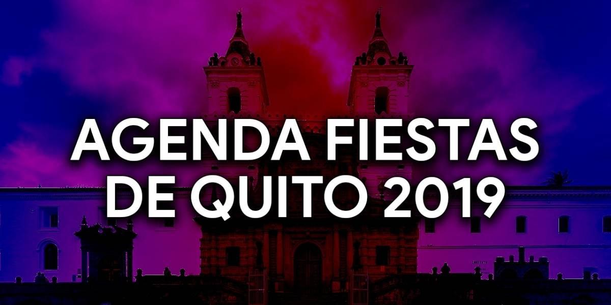 Fiestas de Quito 2019: conoce la agenda completa de eventos