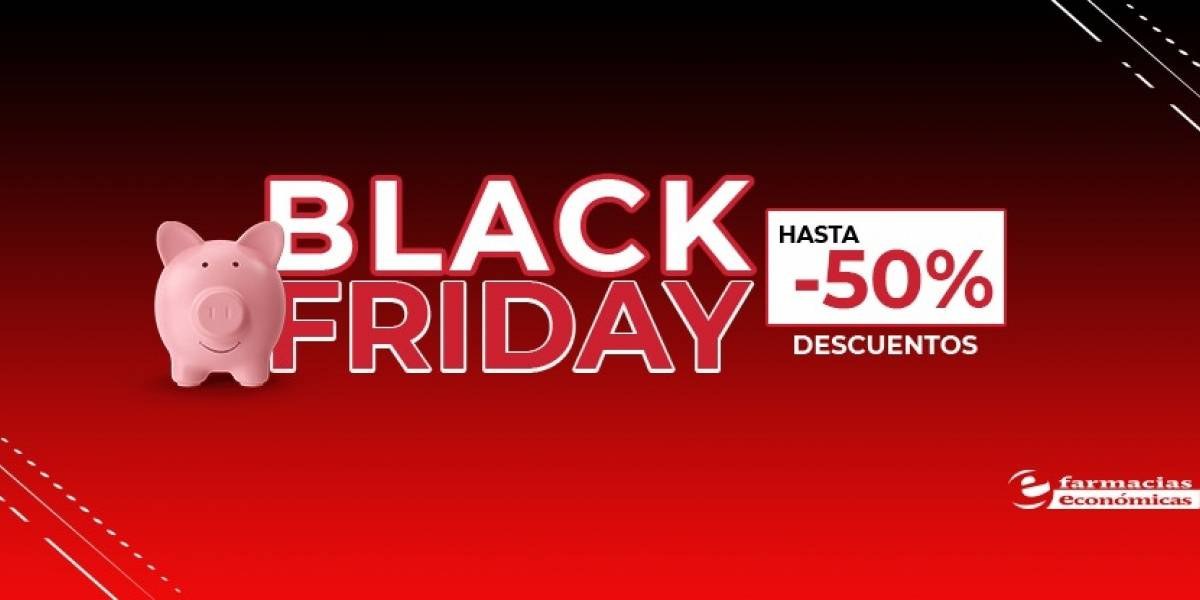 Black Friday: Descuentos y promociones en Farmacias Económicas, Medicity y Punto Natural