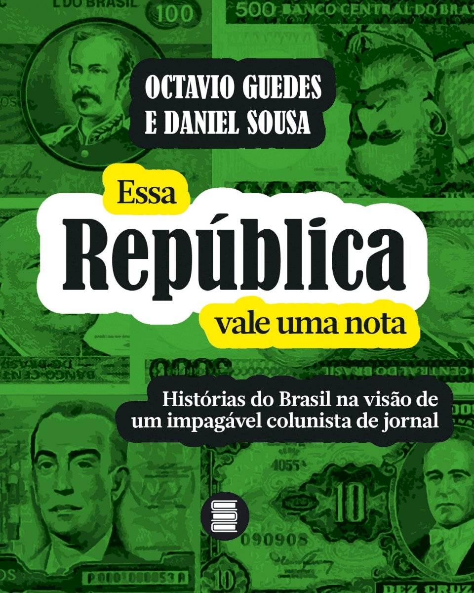 livro Essa República Vale Uma Nota