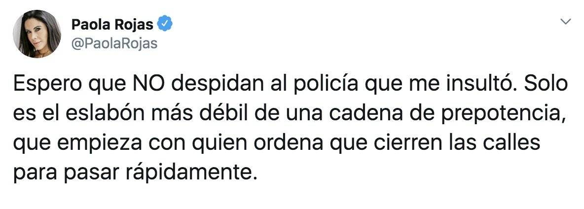 Paola Rojas pide no despedir a policía que la insultó