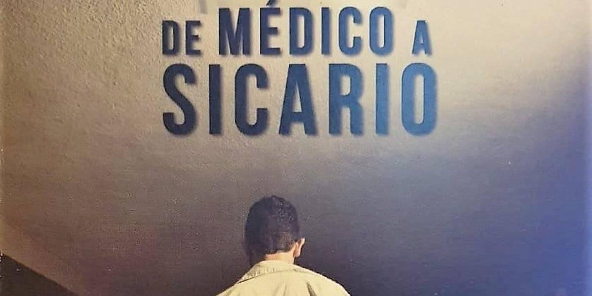 Autor busca llevar De médico a sicario a la pantalla