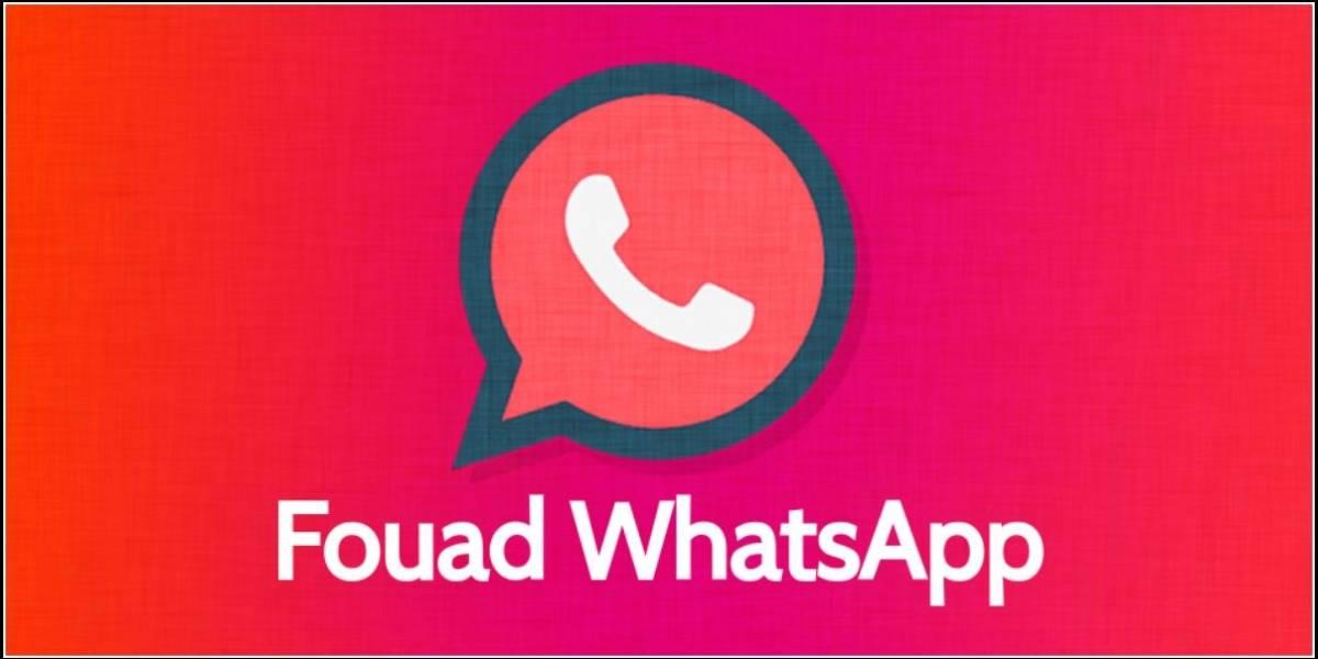 Fouad WhatsApp: ¿qué es? ¿vale la pena?