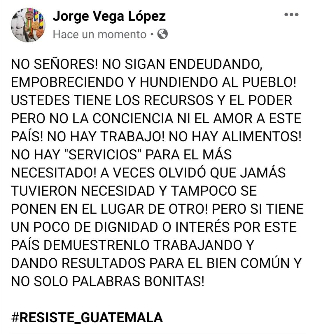 Jorge Vega comparte mensaje contra gobierno Alejandro Giammattei