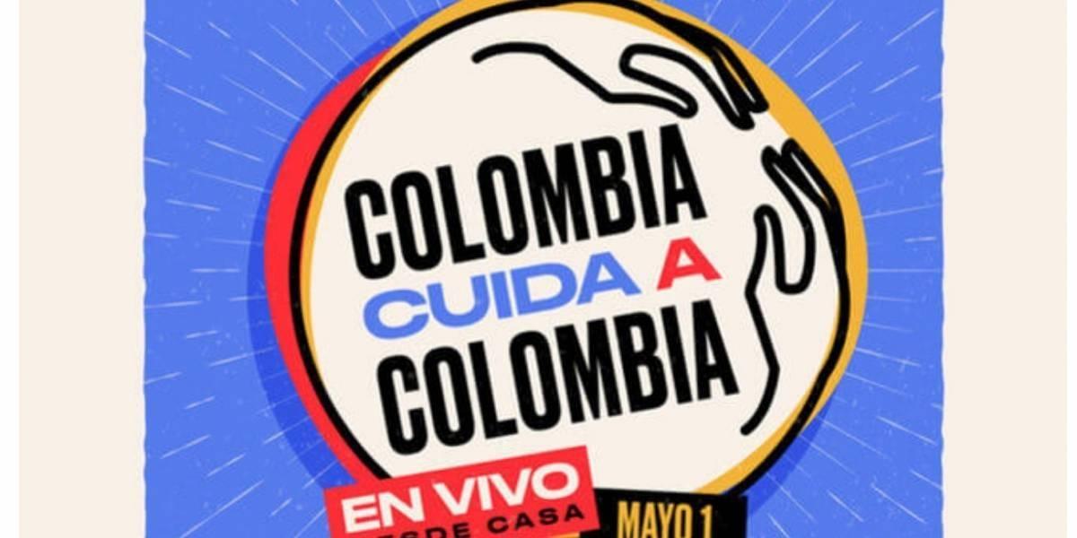 Estos son los famosos que participaran en el evento 'Colombia cuida a Colombia'