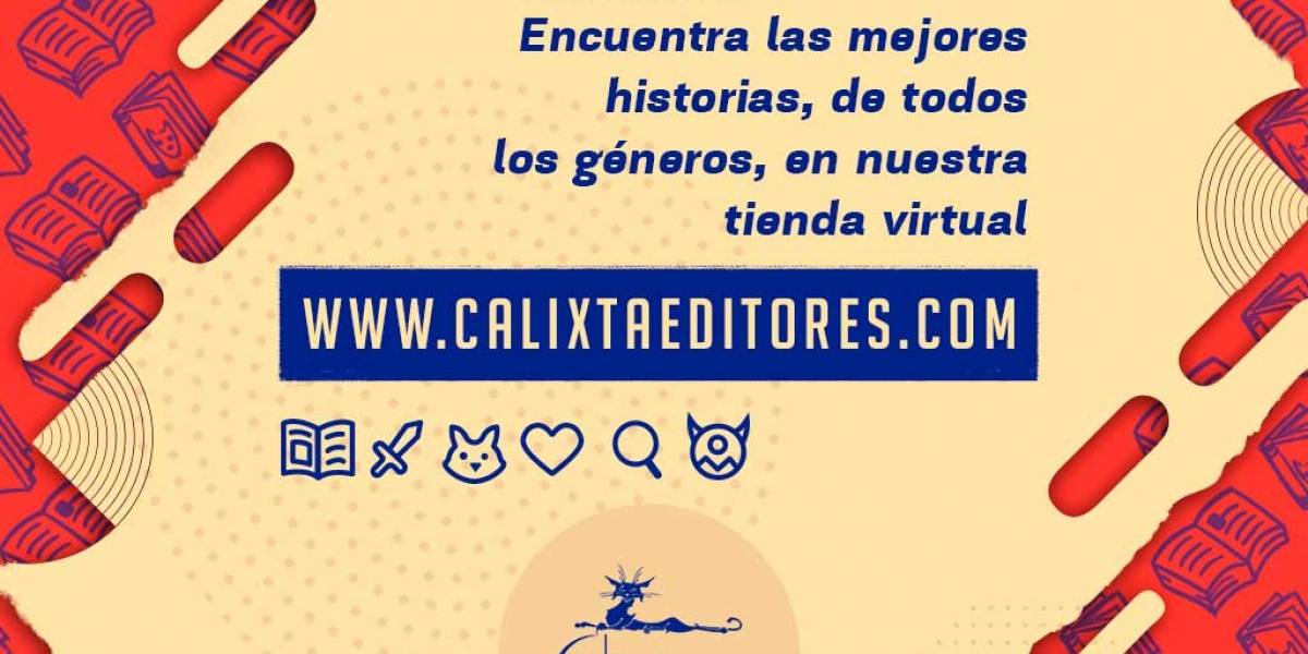 Calixta Editores: las mejores historias para ti