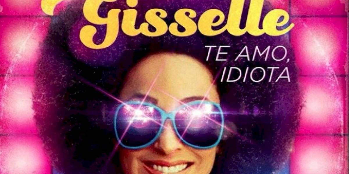 "Gisselle lanza su tema ""Te amo, idiota"""