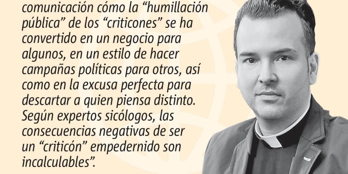 Opinión del Padre Orlando Lugo: La crítica y el criticón en los medios de comunicación