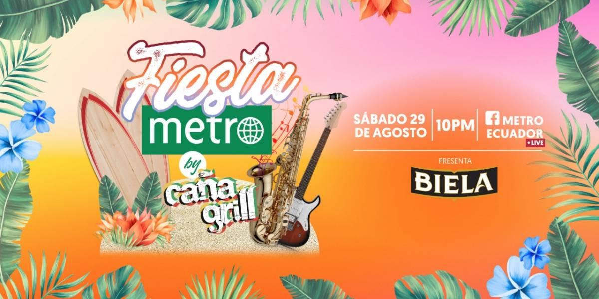 Fiesta Metro by Caña Grill este sábado 29 de agosto, no te la puedes perder