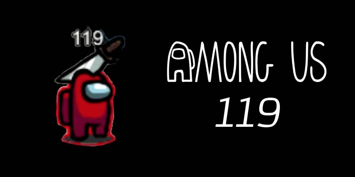 Among Us: ¿Te has encontrado con el misterioso usuario 119?
