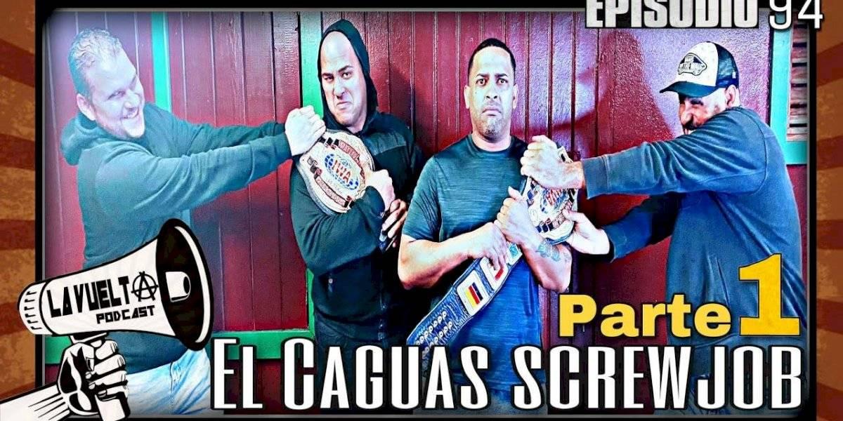 La Vuelta: El Caguas Screwjob feat. Linx y Niche