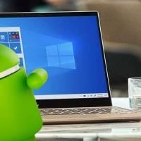 Windows 10 podría integrar apps de Android en su plataforma este 2021