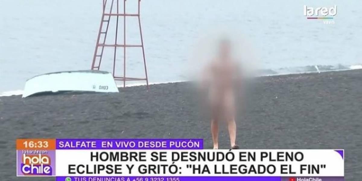 """""""Ha llegado el fin"""": hombre completamente desnudo llegó hasta Playa Grande de Pucón durante el eclipse"""