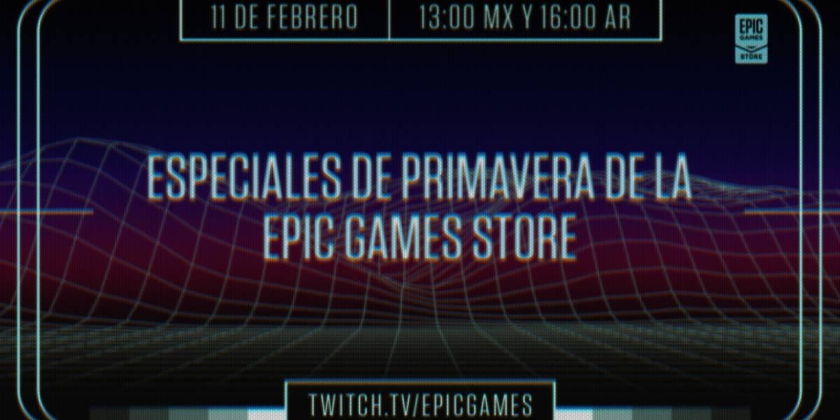 Epic Games Store anuncia sus increíbles ofertas de primavera 2021