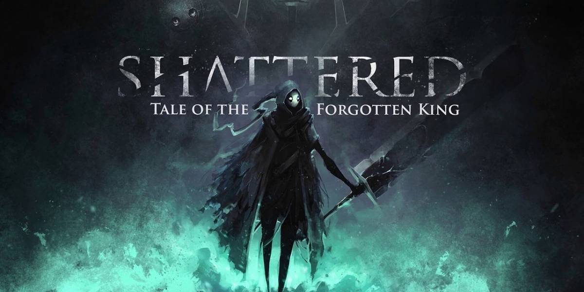 Shattered - Tale of The Forgotten King Preview [FW Labs]