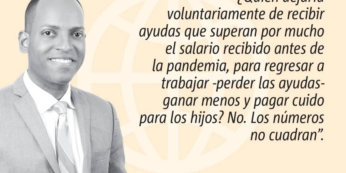 Opinión de Julio Rivera Saniel: ¿Por qué no quieren trabajar? ¿O sí quieren?