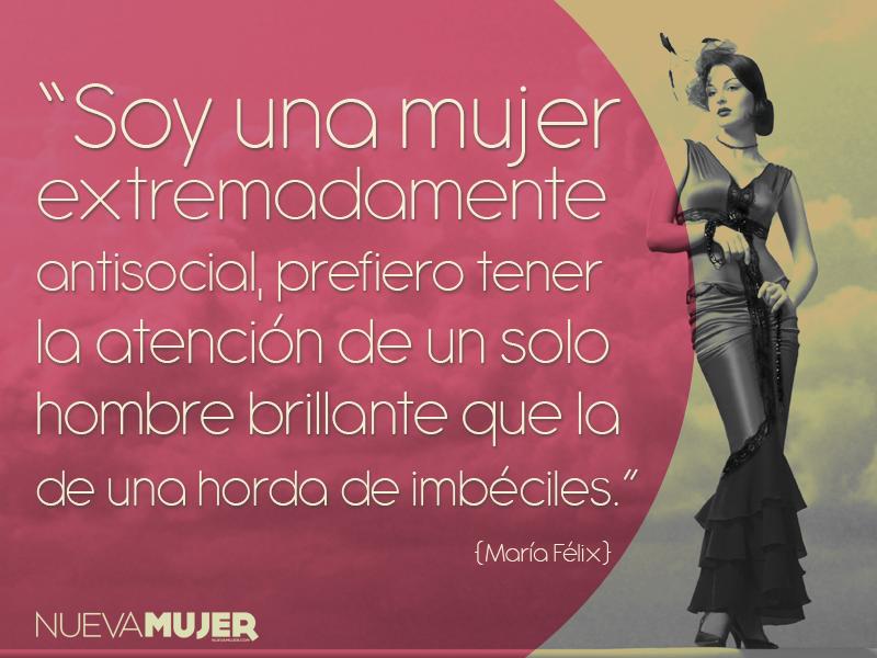 11 Frases De Sabiduria De Maria Felix Para Toda Ocasion Nueva Mujer