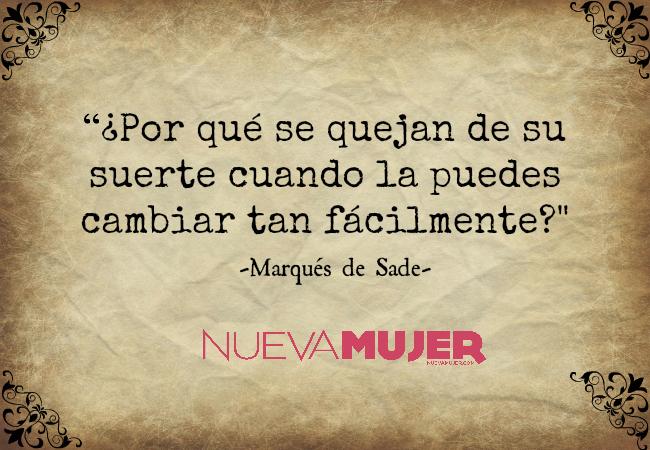 Las Mejores Frases Del Marqués De Sade El Autor Que La