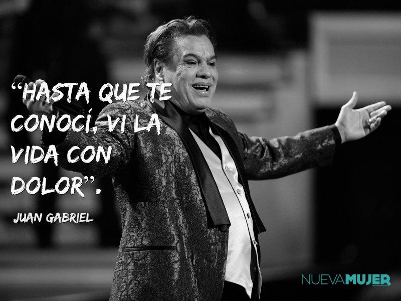 Muerte De Juan Gabriel Las Mejores Frases Del Cantautor Nueva Mujer
