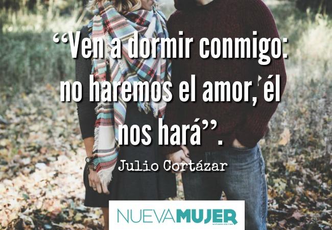 Frases De Julio Cortazar Sobre El Amor La Mejores Frases Del Autor